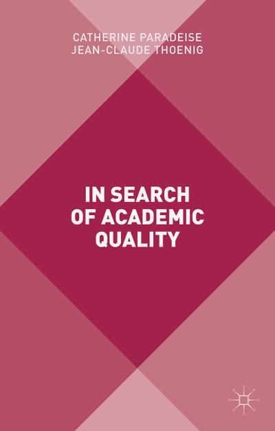 In Search of Academic Quality