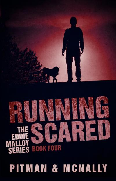 Running Scared (The Eddie Malloy series, #4)