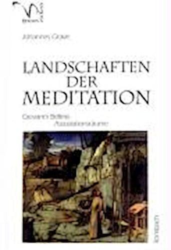 Landschaften der Meditation, Johannes Grave
