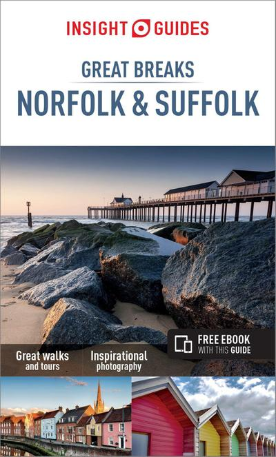 Insight Guides Great Breaks Norfolk & Suffolk
