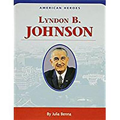 Houghton Mifflin Social Studies: American Hero Biographies Level 3 Lyndon B. Johnson
