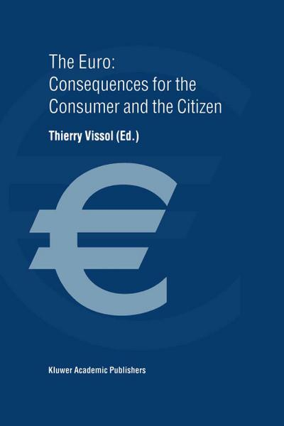 Euro: Consequences for the Consumer and the Citizen