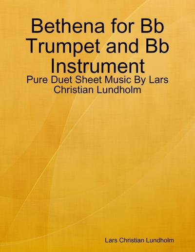 Bethena for Bb Trumpet and Bb Instrument - Pure Duet Sheet Music By Lars Christian Lundholm