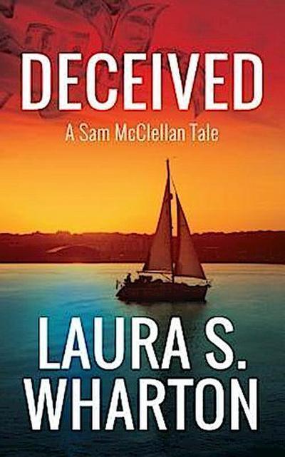 Deceived: A Sam McClellan Tale