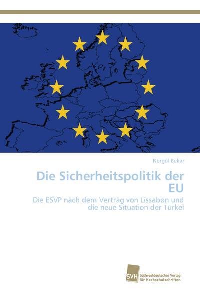 Die Sicherheitspolitik der EU