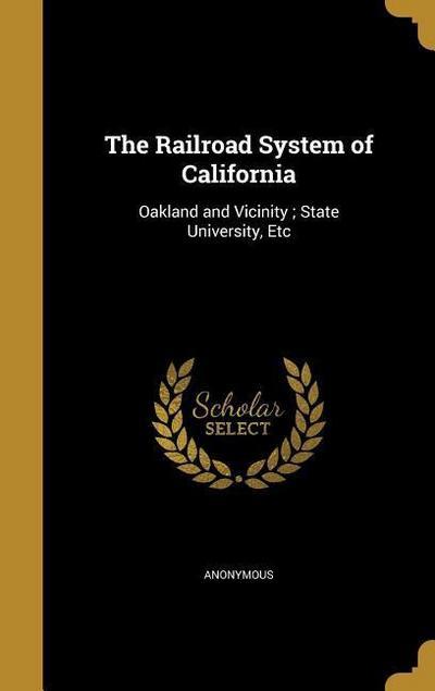 RAILROAD SYSTEM OF CALIFORNIA