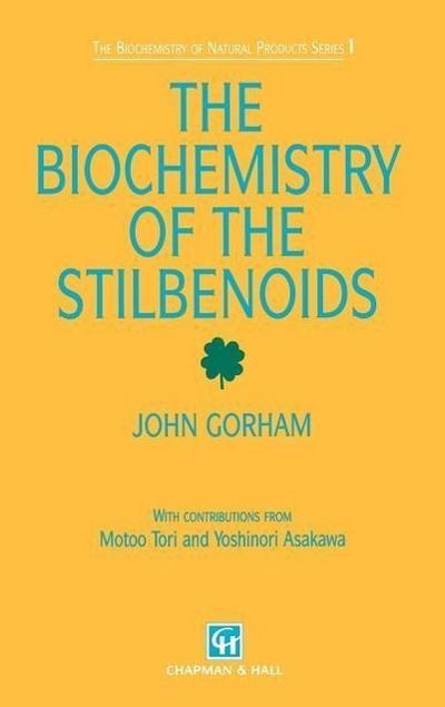 Biochemistry of the Stilbenoids