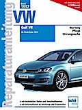 VW Golf VII: Ab Modelljahr 2013 (Reparaturanl ...