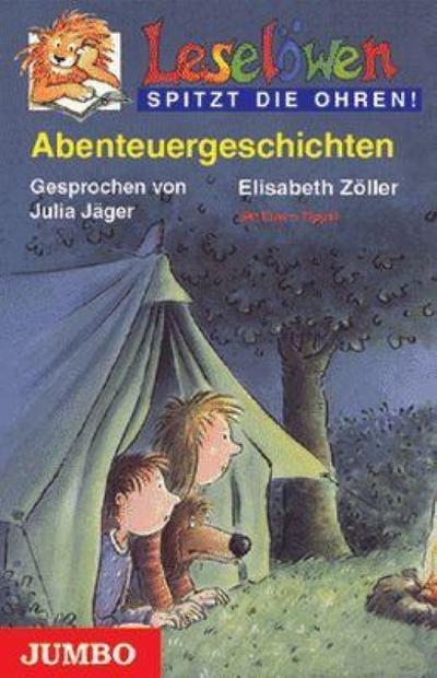 Leselöwen spitzt die Ohren. Abenteuergeschichten. Cassette. . Mit Eltern-Tipps