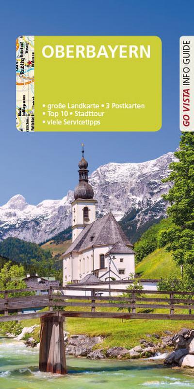 GO VISTA: Reiseführer Oberbayern (Go Vista Info Guide)