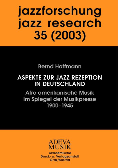 Bernd Hoffmann , Jazzforschung / Jazz Research 35 (2003) ,  9783201018111