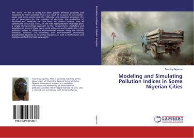 Modeling and Simulating Pollution Indices in Some Nigerian Cities