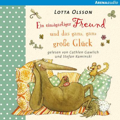 Ein einzigartiger Freund und das ganz, ganz große Glück; Sprecher: Gawlich, Cathlen /Kaminski, Stefan; Deutsch; Audio-CD