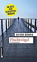 Fluchtvögel; Ein musikalischer Kriminalroman   ; Krimi im Gmeiner-Verlag ; Deutsch