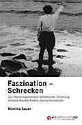 Faszination - Schrecken