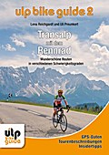 ULP Bike Guide Band 2 - Transalp mit dem Renn ...