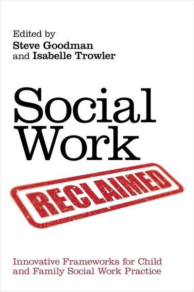 Social Work Reclaimed