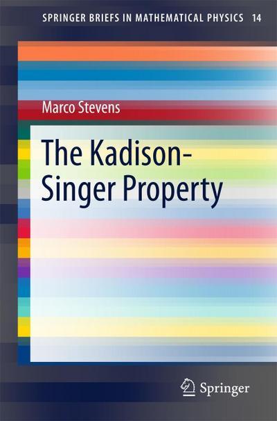 The Kadison-Singer Property