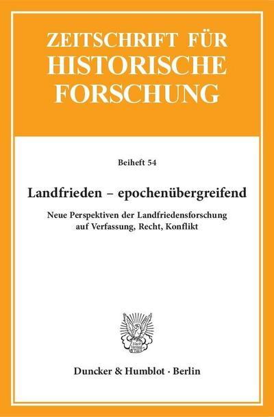 Landfrieden - epochenübergreifend.