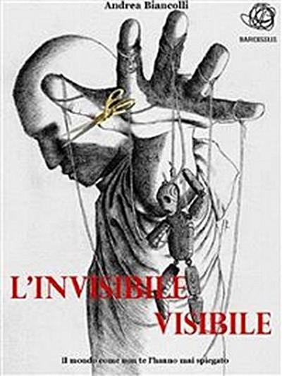 L'invisibile Visibile