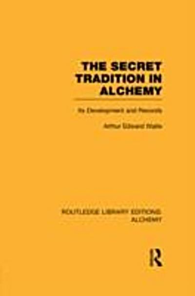 Secret Tradition in Alchemy
