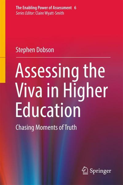 Assessing the Viva in Higher Education