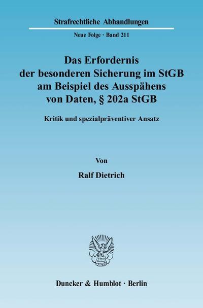Das Erfordernis der besonderen Sicherung im StGB am Beispiel des Ausspähens von Daten, § 202a StGB