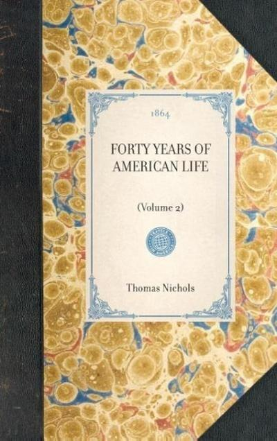 Forty Years of American Life: (volume 2)