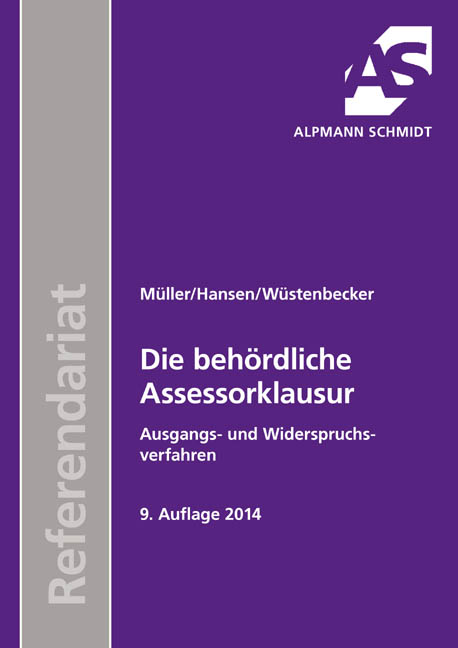 Frank Hansen / Die behördliche Assessorklausur 9783867523240