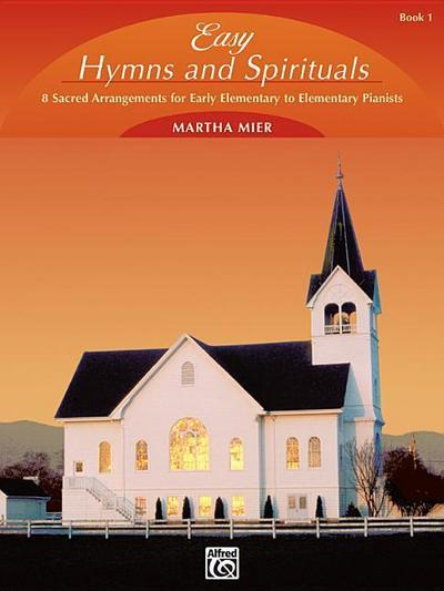 Easy Hymns and Spirituals, Bk 1