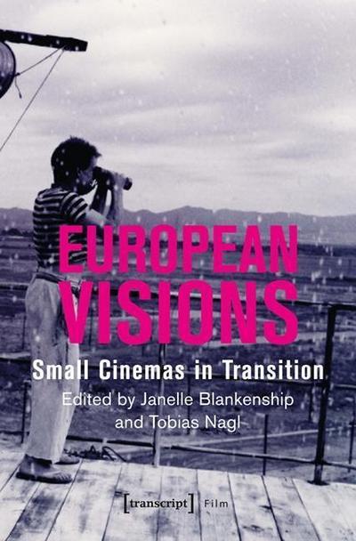 European Visions: Small Cinemas in Transition (Film)