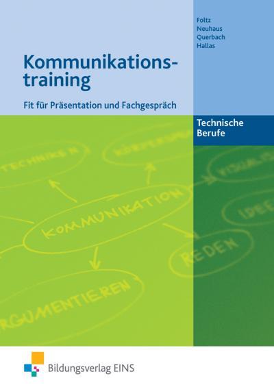 Kommunikationstraining - Technische Berufe