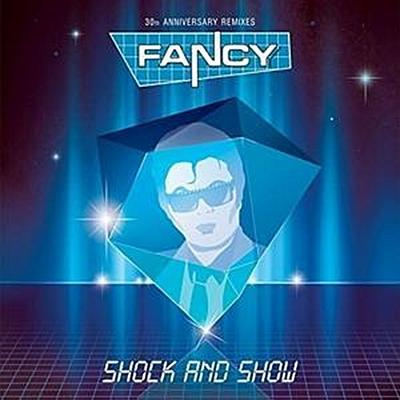 Shock & Show (30th Anniversary