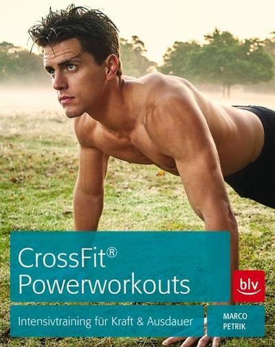 CrossFit® Powerworkouts: Intensivtraining für Kraft & Ausdauer