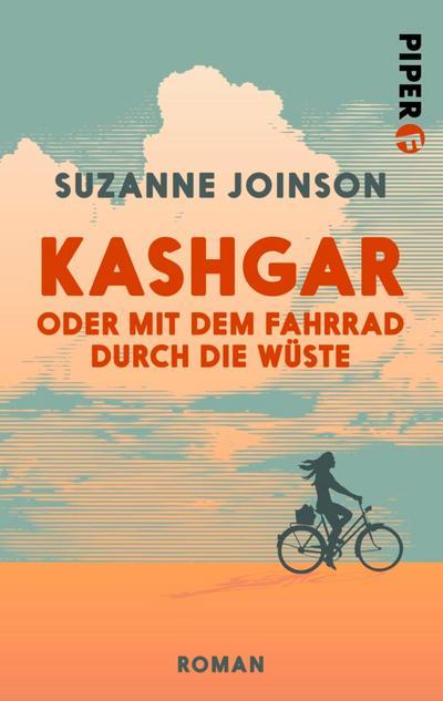 Kashgar oder Mit dem Fahrrad durch die Wüste
