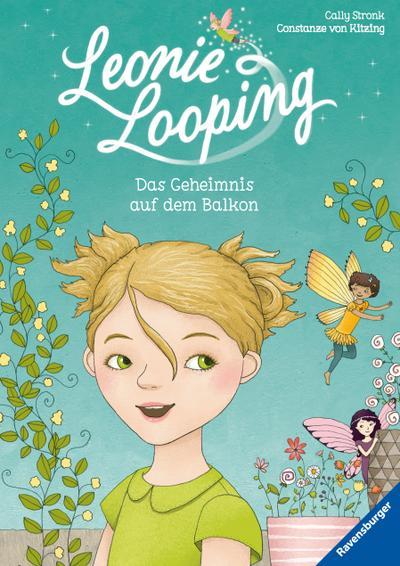 Leonie Looping, Band 1: Das Geheimnis auf dem Balkon; HC - Erstleser; Ill. v. Kitzing, Constanze von; Deutsch; farb. Ill.