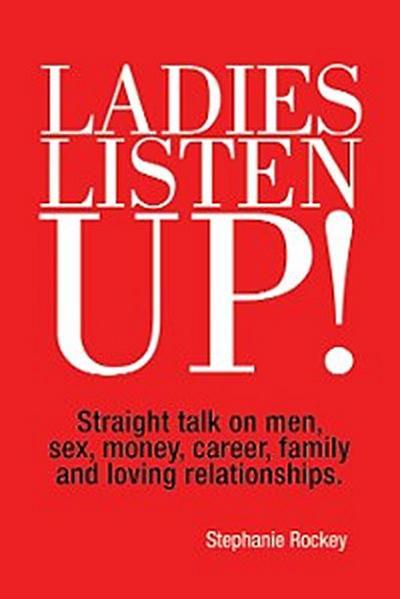 Ladies Listen Up!