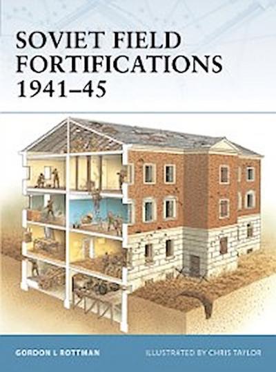 Soviet Field Fortifications 1941 45