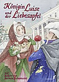 Königin Luise und der Liebesapfel