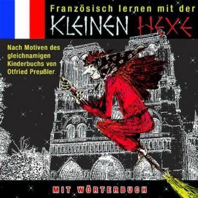 Französisch lernen mit der kleinen Hexe. CD