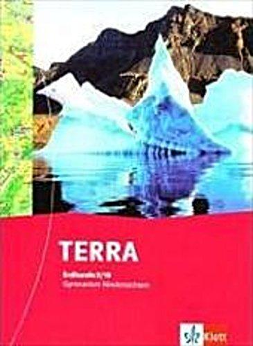TERRA Erdkunde für Niedersachsen - Neubearbeitung. Schülerbuch 9/10. Schulj ...