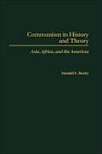 Communism in History and Theory: Asia, Africa, and the Americas