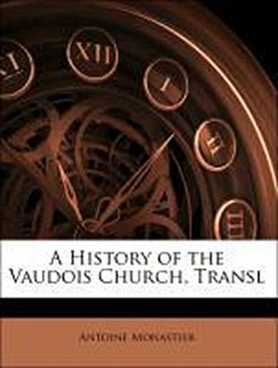 A History of the Vaudois Church, Transl