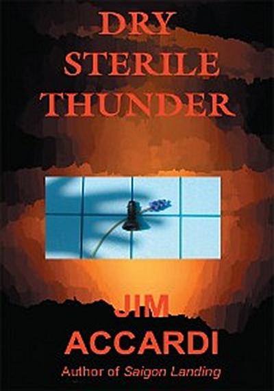 Dry Sterile Thunder