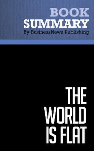 Summary: The World is Flat  by Thomas L. Friedman
