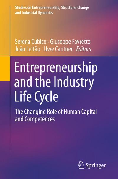 Entrepreneurship and the Industry Life Cycle
