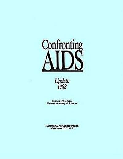 Confronting AIDS:: Update 1988