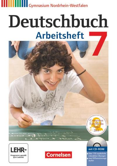 Deutschbuch Gymnasium - Nordrhein-Westfalen: 7. Schuljahr - Arbeitsheft mit Lösungen und Übungs-CD-ROM