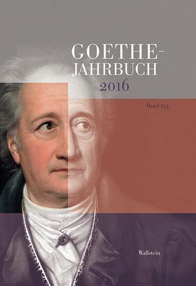 Goethe-Jahrbuch 133, 2016