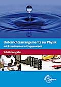 Unterrichtsarrangements zur Physik mit Experimenten in Gruppenarbeit: Schülerausgabe